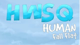 HWSQ - Human Fall Flat Animation