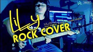 Lily - Poppunk/ Rock Version Cover - Alan Walker, K-391 & Emelie Hollow by Mls99 w/J-Fla