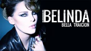 Belinda - Bella Traicion - Official music song