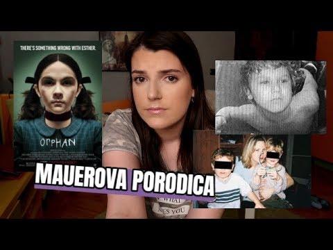 Slucaj Mauerova Family - prava prica iza filma The Orphan...