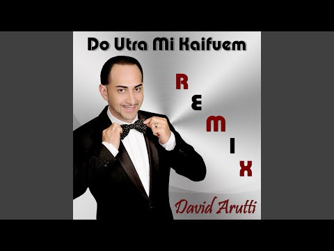Do Utra Mi Kaifuem (Remix)