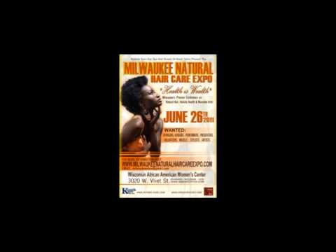 NATURAL HAIR CARE EXPO MILWAUKEE JUNE 2011 'HEALTH IS WEALTH'