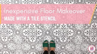 Inexpensive Floor Makeover Made with a Tile Stencil