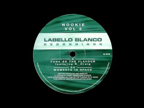 Nookie Feat. Robbie Craig -  Funk Be The Flavour