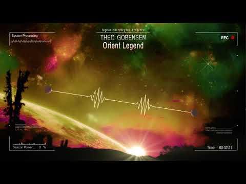 Theo Gobensen - Orient Legend [HQ Edit]