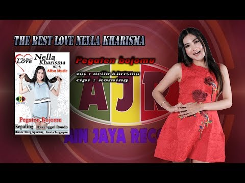 NELLA KHARISMA_PEGATEN BOJOMU(official music video)