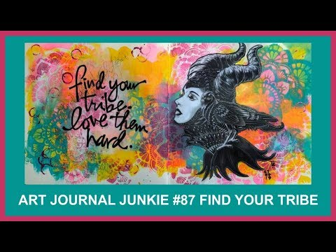 Art Journal Junkie 87 Find Your Tribe