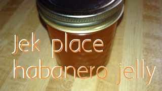 Jeks Place Habanero Jelly