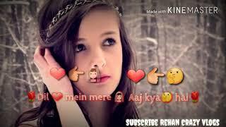 ,Jo bolo to janu,Watsapp status#Rehan khan! 960x540 2 13Mbps 2017 12 05 00 51 25
