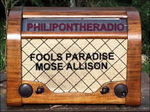 FOOLS PARADISE - MOSE ALLISON