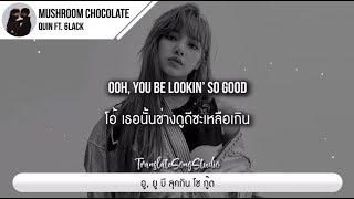 แปลเพลง Mushroom Chocolate - QUIN ft. 6LACK