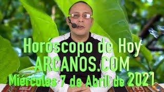 HOROSCOPO DE HOY de ARCANOS.COM - Miércoles 7 de Abril de 2021