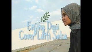 Enjing Deui Cover Lutfi Salsa