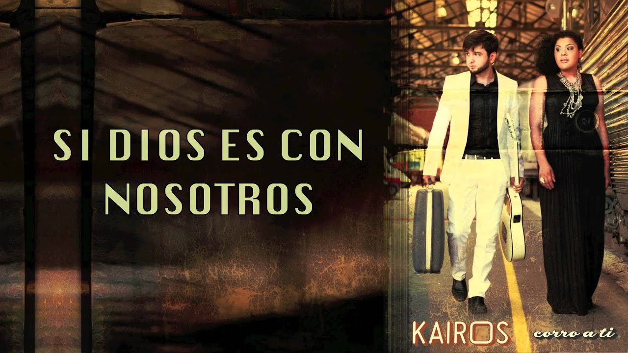 Kairós - Mi Dios (Lyrics)