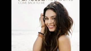 Vanessa Hudgens - Come Back to Me (Audio)