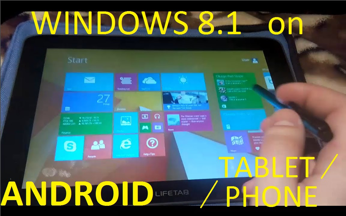 How to install WINDOWS 8 1 on ANDROID TABLET/PHONE?? [TOUTORIAL]