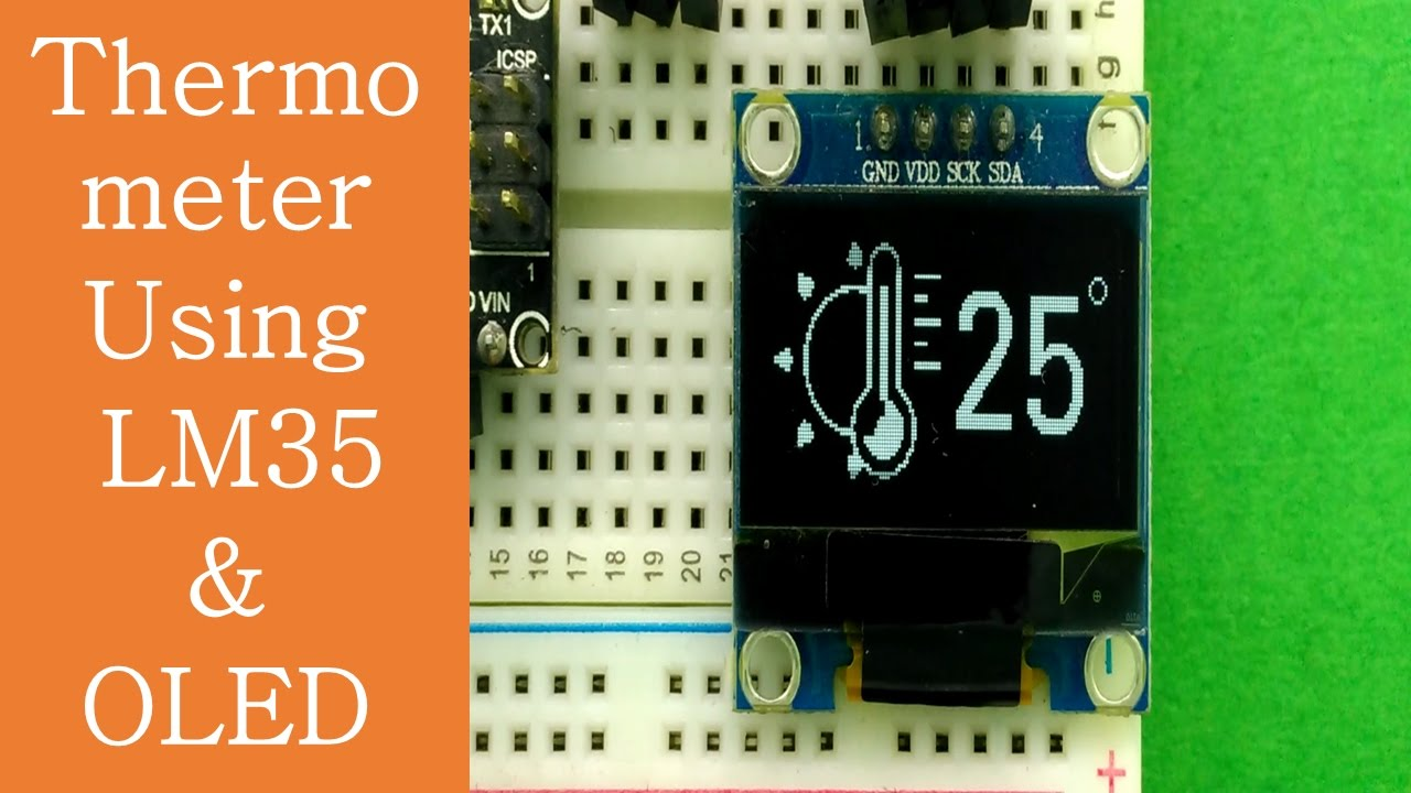 Cute Thermometer Using Arduino Lm35 Oled Displayssd1306096 Experiments With Tlc5940 And Build Circuit Displayssd1306096code Expalined