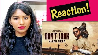 South Indian Reacts to DONT LOOK | Karan Aujla | Latest Punjabi songs