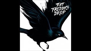 Fat Freddy's Drop Blackbird Album - Clean The House