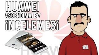 Huawei Ascend Mate 7 İncelemesi - Teknolojiye Atarlanan Adam