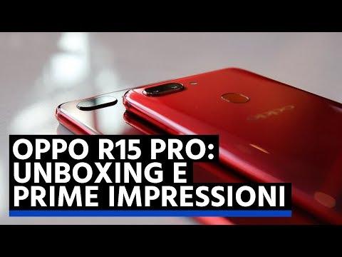 OPPO R15 Pro unboxing e hands-on: il medio gamma brillante