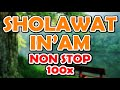 sholawat in'am non stop 100x