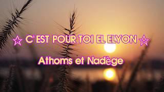 ☆C'EST POUR TOI EL ELYON☆-#AthomsetNadège #louange #worship #adoration