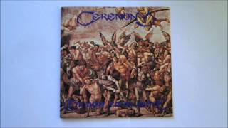Ceremony - Ceremonial Resurrection