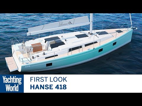 Hanse 418 | First Look | Yachting World