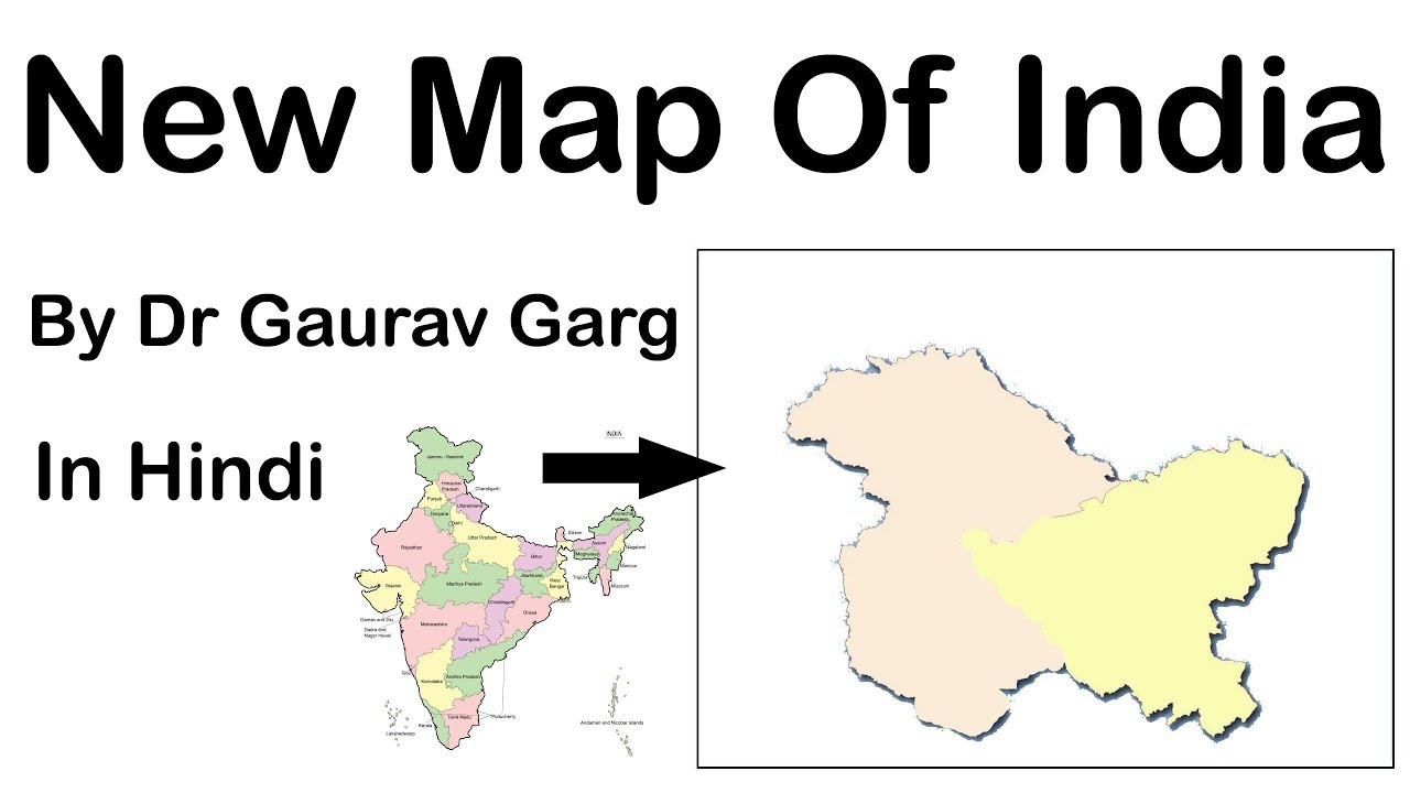 Map 0f India.New Map Of India How Will Indian Map Look Post Bifurcation Of