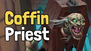 Coffin Priest Decksperiment - Hearthstone