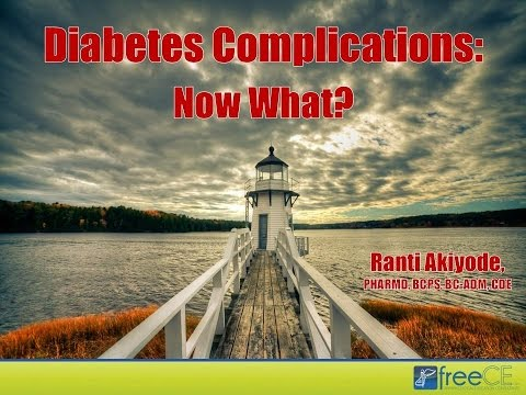 Diabetes Complications: Now What?