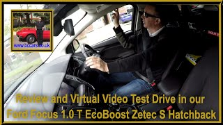 Review and Virtual Video Test Drive in our Ford Focus 1.0 T EcoBoost Zetec S Hatchback