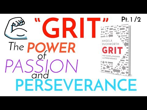 GRIT | The Power of Passion and Perseverance by Angela Duckworth [Part 1/2]