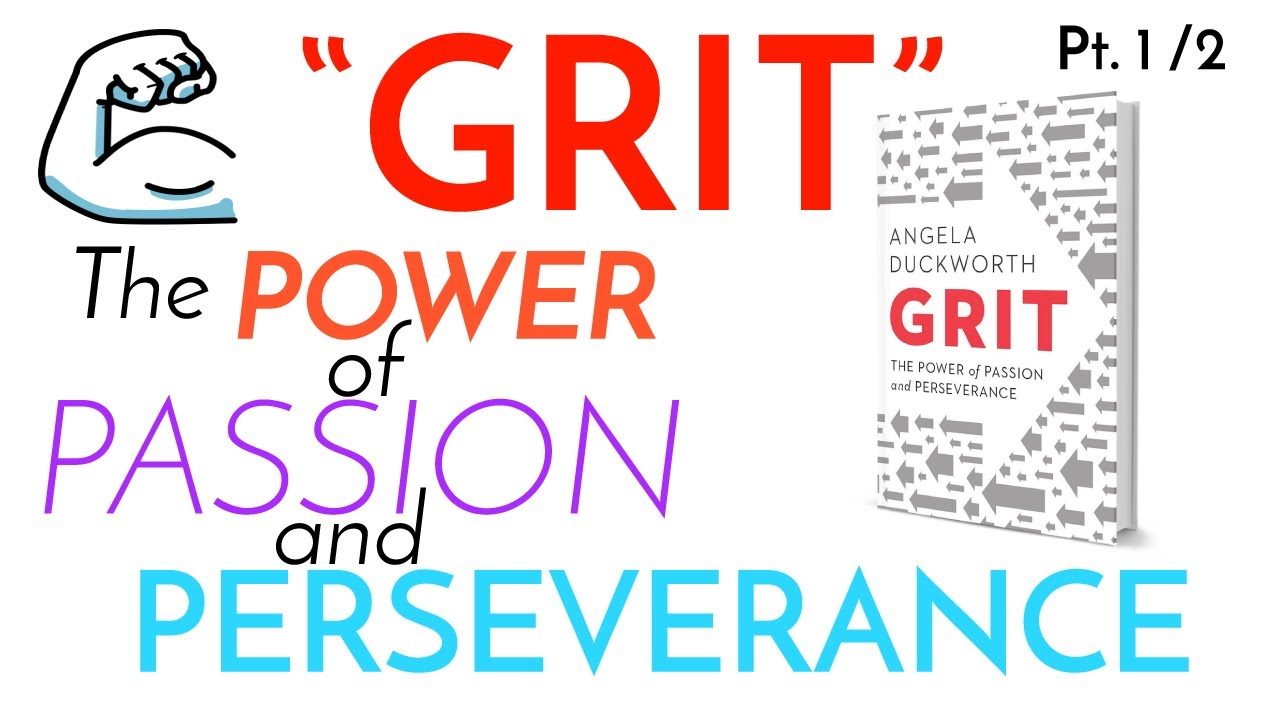 GRIT | The Power of Passion and Perseverance by Angela Duckworth ...