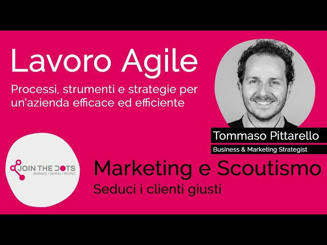Marketing e Scoutismo - seduci i clienti giusti