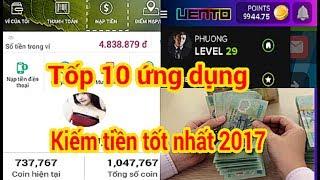 Top 10 ứng dụng kiếm tiền nhanh và tốt nhất 2017