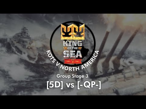King of The Seas NA - Group 3 [5D] vs [-QP-]
