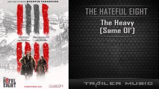 The Hateful Eight Teaser Trailer Song | The Heavy - Same Ol'