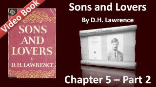 Chapter 05-2 - Sons and Lovers by D. H. Lawrence - Paul Launches into Life
