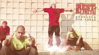 Rest & DJ Fatte - Premiéra (MCs Remix)