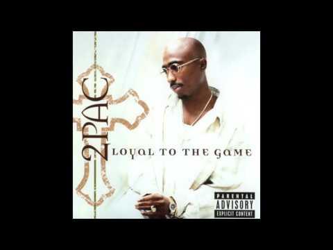 17. Loyal To The Game - 2Pac Feat. Big Syke (DJ Quik Remix) mp3