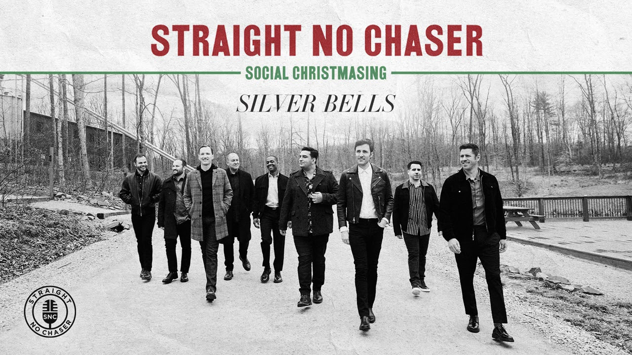 Download Straight No Chaser - Silver Bells [Official Audio]
