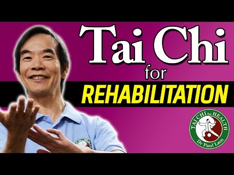 Tai Chi for Rehabilitation Video | Dr Paul Lam | Free Lesson and Introduction