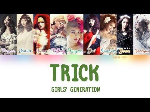 Girls' Generation (소녀시대) – Trick Lyrics (HAN/ROM/ENG)