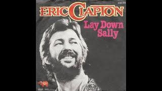 Eric Clapton - Lay Down Sally (HD/Lyrics)