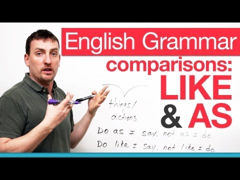 English Grammar - comparing with LIKE & AS