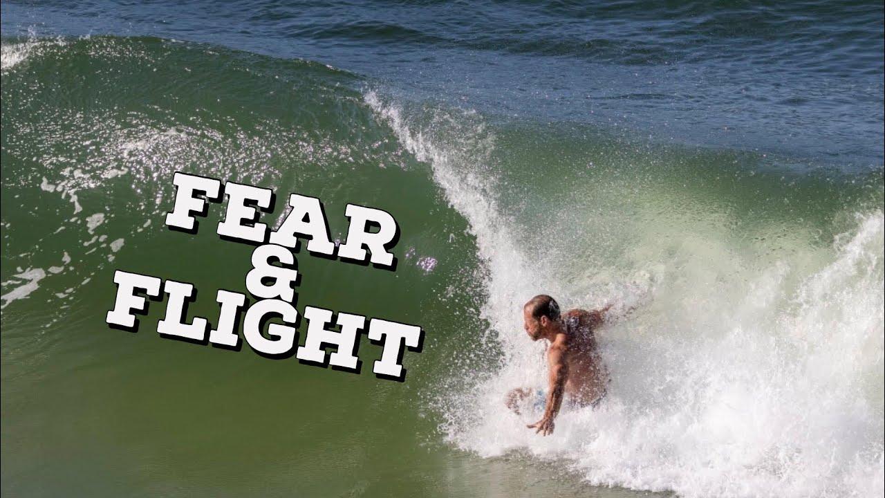 Fear & Flight: The Surf Vlog Episode 7