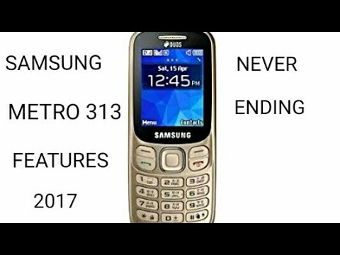 Samsung metro 313 features 2017 by Tech Youtuber