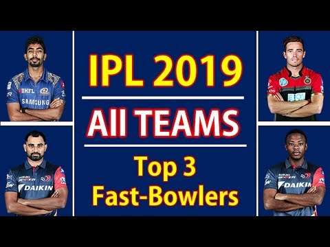IPL 2019   All Teams Top 3 Fast Bowlers   Indian Premier League